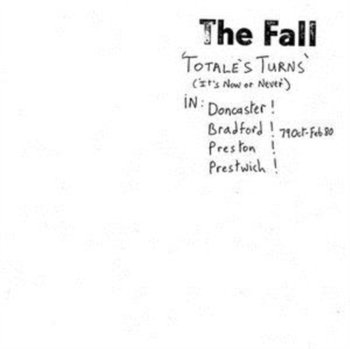 Totales Turn-The Fall