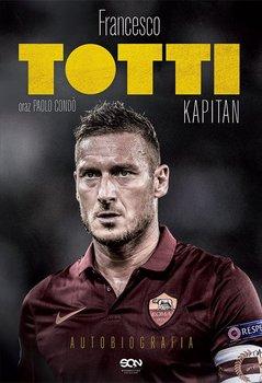 Totti. Kapitan. Autobiografia-Totti Francesco, Condo Paolo