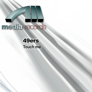 Touch me-49ers