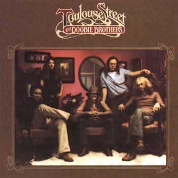 Toulouse Street-The Doobie Brothers