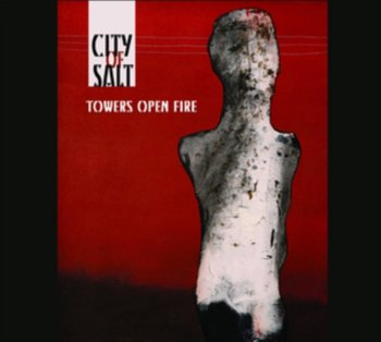 Towers Open Fire - City of Salt