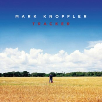 Tracker - Knopfler Mark