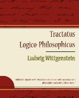 Tractatus Logico-Philosophicus - Ludwig Wittgenstein-Ludwig Wittgenstein Wittgenstein, Wittgenstein Ludwig