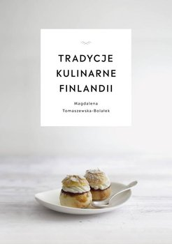 Tradycje kulinarne Finlandii-Tomaszewska-Bolałek Magdalena