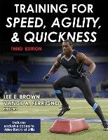 Training for Speed, Agility, and Quickness-Brown Lee E., Ferrigno Vance A.