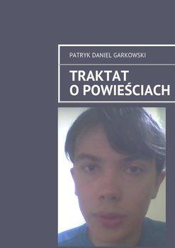 Traktat opowieściach-Garkowski Patryk Daniel