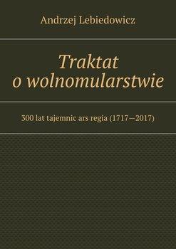 Traktat owolnomularstwie-Lebiedowicz Andrzej