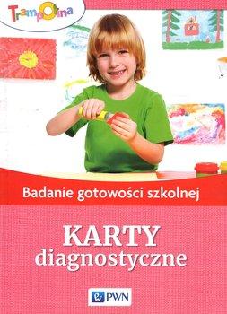 Trampolina. Badanie gotowości szkolnej. Karty diagnostyczne-Opracowanie zbiorowe