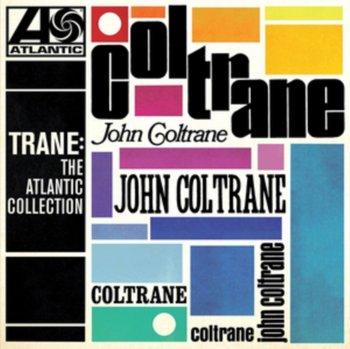 Trane: The Atlantic Collection-Coltrane John