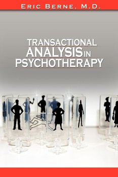 Transactional Analysis in Psychotherapy-Berne Eric