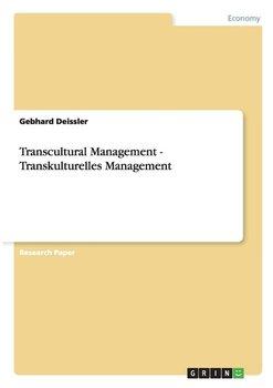Transcultural Management - Transkulturelles Management-Deissler Gebhard