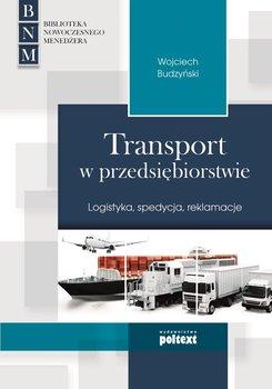 Transport w przedsiębiorstwie. Logistyka, spedycja, reklamacje                      (ebook)