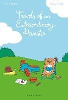 Travels of an Extraordinary Hamster-Desbordes Astrid