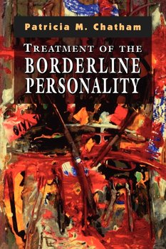 Treatment of the Borderline Personality-Chatham Patricia