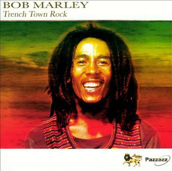 Trench Town Rock-Bob Marley