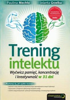 Trening intelektu. Wyćwicz pamięć, koncentrację i kreatywność w 31 dni-Mechło Paulina, Grzelka Jolanta