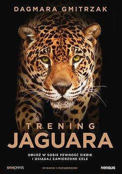 Trening Jaguara. Obudź w sobie pewność siebie i osiągaj zamierzone cele-Gmitrzak Dagmara