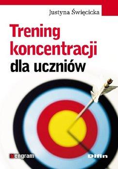 Trening Koncentracji dla Uczniów-Święcicka Justyna