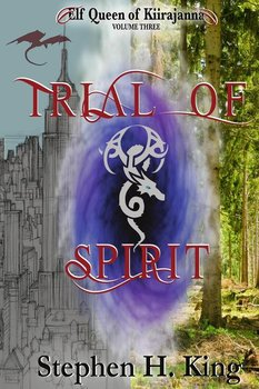 Trial of Spirit - King Stephen H