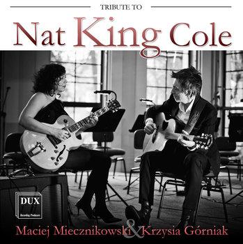 Tribute To Nat King Cole-Miecznikowski Maciej, Górniak Krzysia, Atom String Quartet