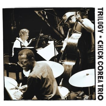 Trilogy-Chick Corea Trio