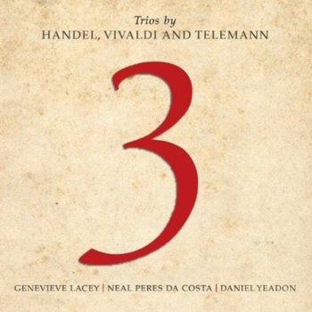Trios by Handel, Vivaldi & Telemann-Lacey Genevieve, Yeadon Daniel, Peres Da Costa Neal