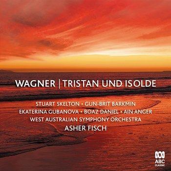 Tristan und Isolde-Stuart Skelton, Gun-Brit Barkmin, Ekaterina Gubanova, Boaz Daniel, Ain Anger, West Australian Symphony Orchestra, Asher Fisch