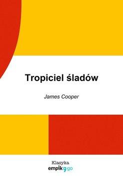 Tropiciel śladów-Cooper James, Cooper James Fenimore