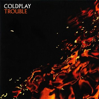 Trouble-Coldplay