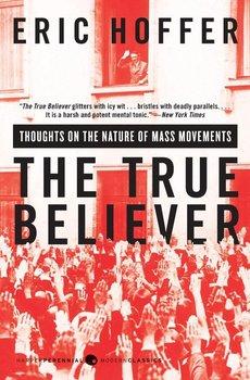 True Believer, The-Hoffer Eric