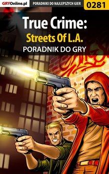 True Crime: Streets Of L.A. - poradnik do gry-Dąbrowski Artur Roland