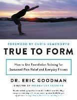 True to Form-Goodman Eric