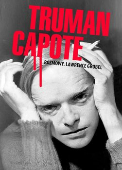 Truman Capote. Rozmowy-Grobel Lawrence