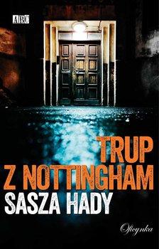 Trup z Nottingham-Hady Sasza