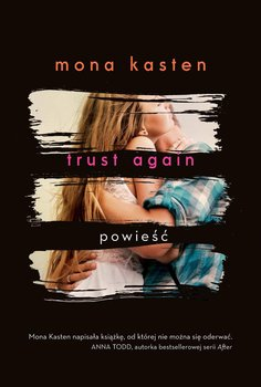 Trust Again-Kasten Mona