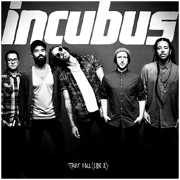 Trust Fall (Side A)-Incubus