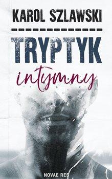 Tryptyk intymny-Szlawski Karol