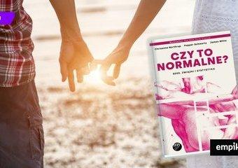 """Trzeba się całować! – mówi  Chrisanna Northrup, autorka książki """"Czy to normalne? Seks, związki i statystyka"""""""