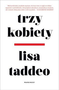 Trzy kobiety-Taddeo Lisa