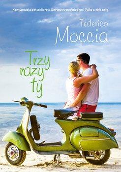 Trzy razy ty-Moccia Federico