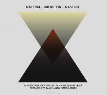 Tsugreytndik Zikh Tsu Tantsn: Naye Yidishe Lider-Malerai Trio, Masecki Marcin, Goldstein Hanna