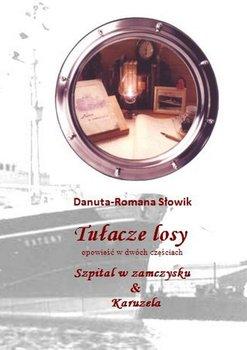 Tułaczelosy-Słowik Danuta-Romana