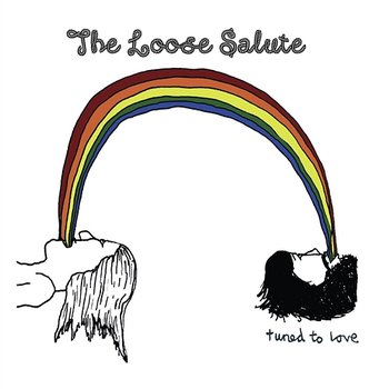 The Loose Salute - Tuned To Love