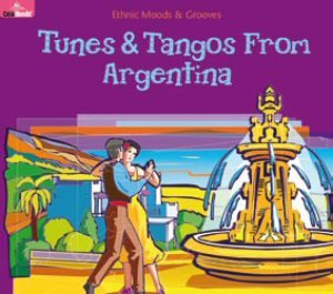 Tunes & Tangos From Argentina-Various Artists