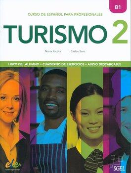 Turismo 2 B1. Libro del alumno + Cuaderno de ejercicos + Audio-Xicota Núria, Sanz Carlos
