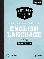 Tutors' Guild GCSE Edexcel English Language Grades 5-9 Tutor Assessment Pack-Grant David