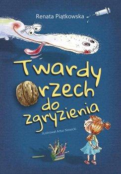 Twardy orzech do zgryzienia-Piątkowska Renata