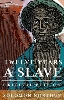 Twelve Years a Slave-Northup Solomon