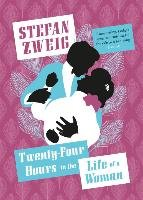 Twenty-Four Hours in the Life of a Woman-Zweig Stefan
