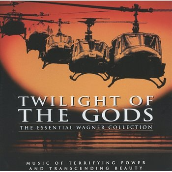 Twilight Of The Gods: The Essential Wagner Collection - New York Philharmonic Orchestra, National Symphony Orchestra Washington, Berliner Philharmoniker, Bayreuth Festival Orchestra, Herbert Von Karajan, Rafael Kubelik, Antal Doráti, Giuseppe Sinopoli, Otto Gerdes